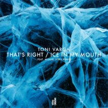 Toni Varga - That's Right / Ice In My Mouth [VIVA177]