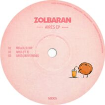 Zolbaran - Aires EP [MJ005]