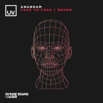 ANUQRAM, Andrew Vanyn - Face to Face / Brume [FSOEUV176]