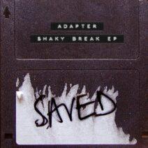 Adapter - Shaky Break EP [SAVED25301Z]