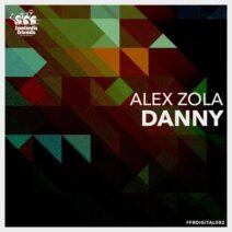 Alex Zola - Danny [FFRDIGITAL082]