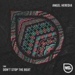 Angel Heredia – EXKLUSIVE Stop the Beat [HTM144]