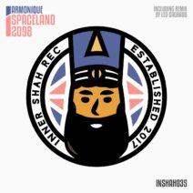 Armonique - Spaceland 2098 [INSHAH035]