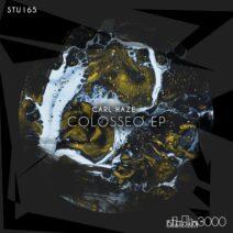 Carl Haze - Colosseo EP [STU165]