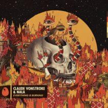 Claude VonStroke, Nala - Everything Is Burning [DB267]