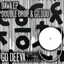 Double Drop, Giluuu - Dawa Ep [GDC076]