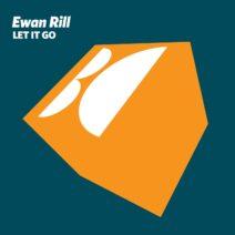 Ewan Rill - Let It Go [BALKAN0700]