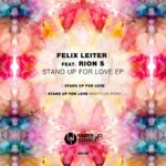 Felix Leiter, Rion S – Stand Up For Love [UNI197]