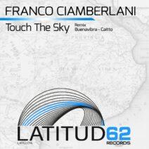 Franco Ciamberlani - Touch The Sky [LAT62014]
