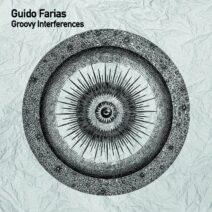 Guido Farias - Groovy Interfences [TSL170]