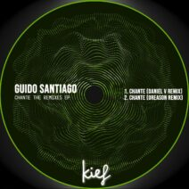 Guido Santiago - Chante The Remixes [KIF061]