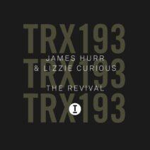 James Hurr, Lizzie Curious - The Revival [TRX19301Z]