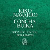 Kiko Navarro, Concha Buika - Sonando Contigo (Ezel Remixes) [AFTNE033]