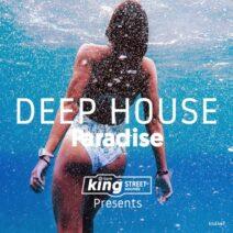 King Street Sounds Presents Deep House Paradise [KSD449]