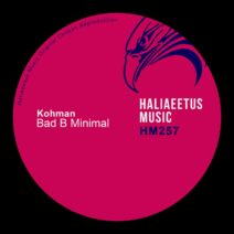 Kohman - Bad B Minimal [HM0257]