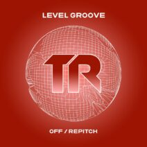 Level Groove - Off / Repitch [TRSMT179]