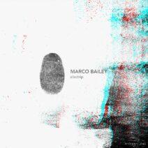 Marco Bailey - Electrip EP [MATERIA046]