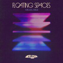 Miguel Migs - Floating Spaces [SLT212]