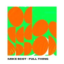 Mike Scot - Full Thing [HWD013]