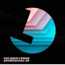 Papa Marlin, Bondar - Aphrodisiac EP [LLR254]