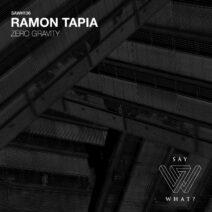 Ramon Tapia - Zero Gravity [SAWH136]