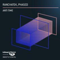 RanchaTek, Phased - Anti Time [INDEEP074]