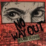 Roland Leesker – No Way Out [GPM640]