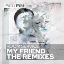 Room Service (DE) - My Friend - The Remixes [BF336]