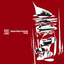 Sebastiano Pozzoni - Titan [IAMTRED064]