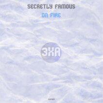 Secretly Famous - On Fire [3XA487]