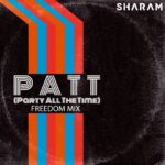 Sharam – Party All The Time (Freedom Mix) [YR284]