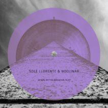 Sole Llorente, Noelinar - Spiral Myths [RRR082]