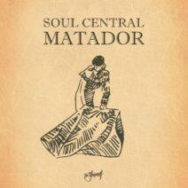 Soul Central - Matador [BYMDS146D]