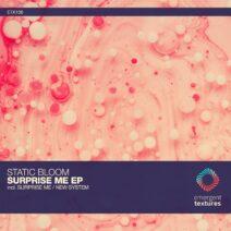 Static Bloom - Surprise Me [ETX136]