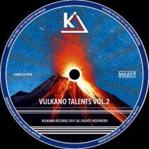 Vulkano Talents VOL.2 [VUL057]