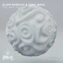 Alain Fanegas, Tomy Wahl - You Are Sky EP [RTL030]