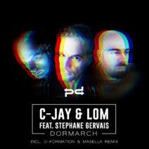 C-Jay, LOM (AR), Stephane Gervais - Dormarch [PSDI090]