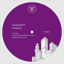 Cromwell T - Avoroots [FMT023]