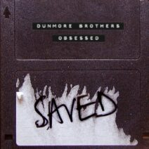 Dunmore Brothers - Obsessed [SAVED25601Z]