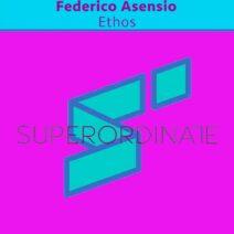 Federico Asensio - Ethos [SUPER388]