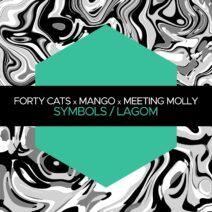 Forty Cats, Mango, Meeting Molly - Symbols / Lagom [JBM052]