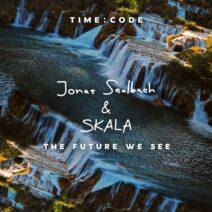Jonas Saalbach, SKALA - The Future We See [TIME008]