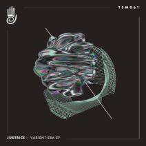 Justrice - Varient Era EP [TSM061]