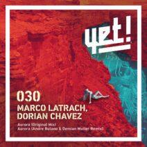 Marco Latrach, Dorian Chavez - Aurora [YET030]