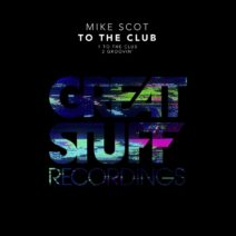 Mike Scot - To The Club [GSR419]