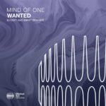 Mind Of One – Wanted (Kloset and MikeT Remixes) [ESM453R]
