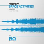 ORCHY – Space Activities [BQ513]