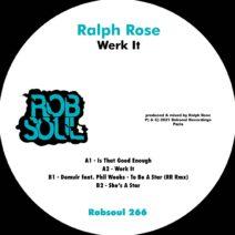 Ralph Rose, Phil Weeks, Demuir - Werk It [RB266]