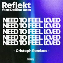 Reflekt - Need To Feel Loved - Cristoph Remix [AMM628]