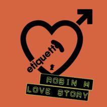 Robin M - Love Story [ETI04001Z]